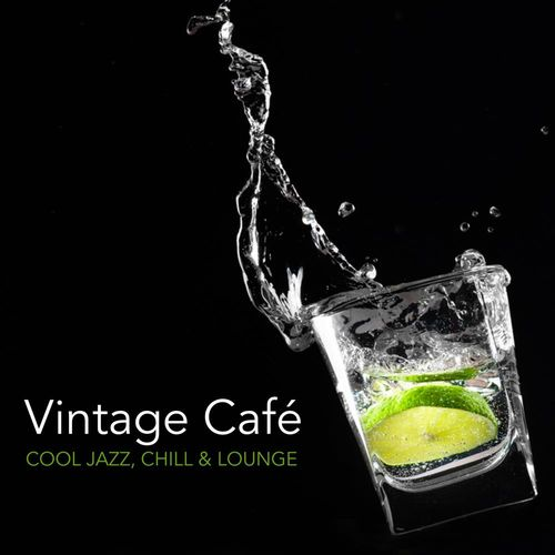 2018 VA - Vintage Cafe - Cool Jazz, Chill and Lounge {This is Acoustic} [WEB]
