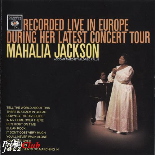 (gospel) [CDR] Mahalia Jackson - Recorded Live in Europe During Her Latest Concert Tour - 2001, FLAC (tracks), lossless