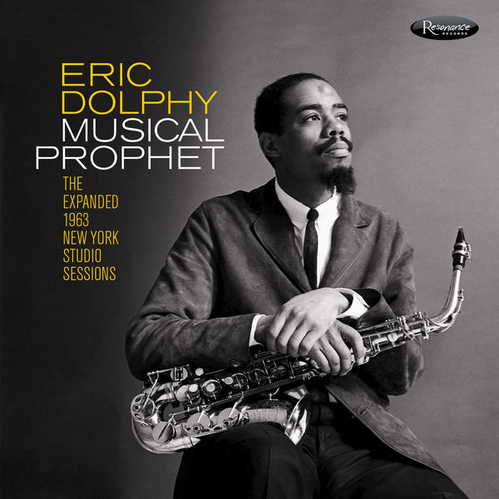 1963 Eric Dolphy - Musical Prophet: The Expanded New York Studio Sessions (2019) {Resonance HCD-2035} [CD]