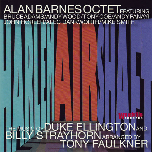 2008 Alan Barnes Octet - Harlem Airshaft - the Music of Duke Ellington & Billy Strayhorn {Woodville WVCD122} [WEB]