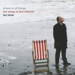 [SACD-R][OF] Ian Shaw - Drawn To All Things: The Songs Of Joni Mitchell - 2006 (Vocal Jazz)