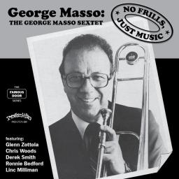 2016 The George Masso Sextet - No Frills, Just Music {Progressive} [WEB]