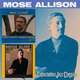 (Post-Bop, Vocal Jazz) [CD] Mose Allison - I Don't Worry About A Thing (1962) / Mose Alive (1966) - 1999, FLAC (tracks+.cue), lossless