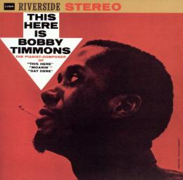 1960 Bobby Timmons - This Here Is Bobby Timmons (2004) {Riverside, Fantasy} [DSD64 2,8-1]