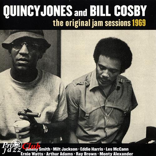(Soul) [CD] Quincy Jones And Bill Cosby - The Original Jam Session 1969 - 2004, FLAC (image+.cue), lossless