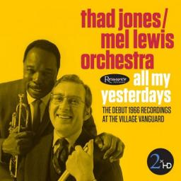 [DSD][OF] Thad Jones, Mel Lewis Orchestra - All My Yesterdays - 2016 (Jazz, Bop, Hard Bop, Modern Big Band)