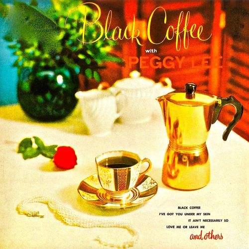 1953 Peggy Lee - Black Coffee With Peggy Lee (2019) {RevOla} [24-44,1]
