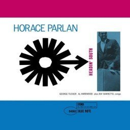 1960 Horace Parlan - Headin' South (1993) {Blue Note TOCJ-4062}