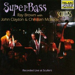 1997 Ray Brown - SuperBass (Recorded Live at Scullers)