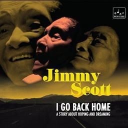 2017 Jimmy Scott - I Go Back Home {Eden River ERR-CD-01}