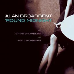 2004 Alan Broadbent - 'Round Midnight {Artistry Music ART 7005}