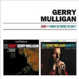 1958, 1959 (2010) Gerry Mulligan - Meets Johnny Hodges & What Is There to Say? (2LP on 1CD) {AJC 99018}