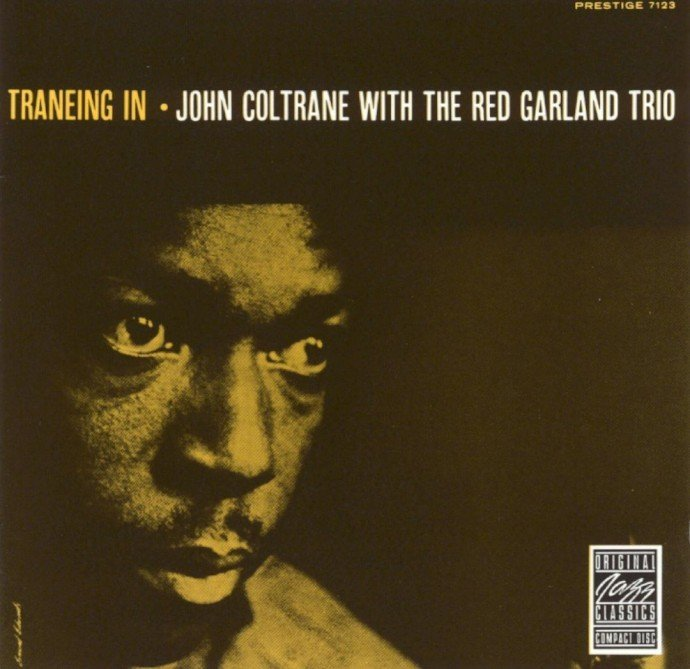 1957 (1987) John Coltrane With The Red Garland Trio - Traneing In