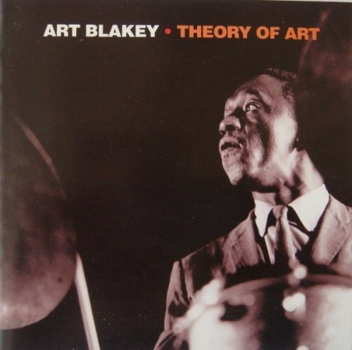 1958 (1997) Art Blakey & The Jazz Messengers - Theory of Art {RCA ND86286}