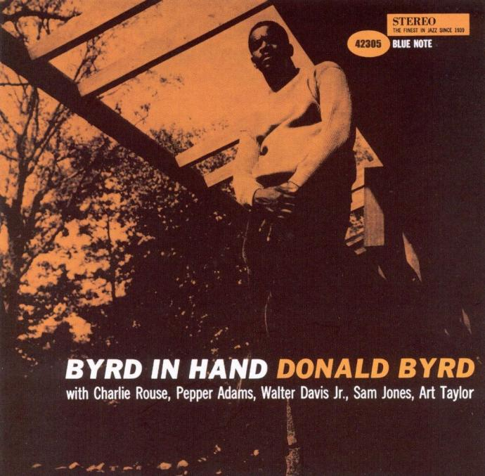 1960 (2002) Donald Byrd - Byrd In Hand (RVG Edition) {Blue Note 7243 5 42305 2 3}