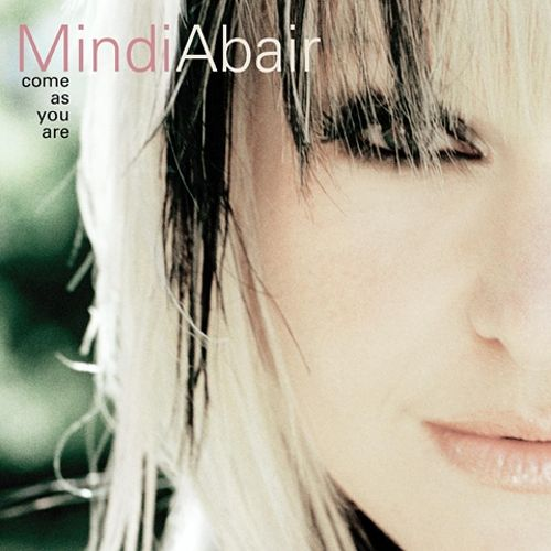 2004 Mindi Abair - Come As You Are