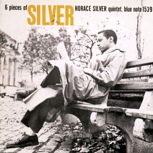 1957 (2000) Horace Silver - Six Pieces Of Silver (RVG Edition) {Blue Note 7243 5 25648 2 8}