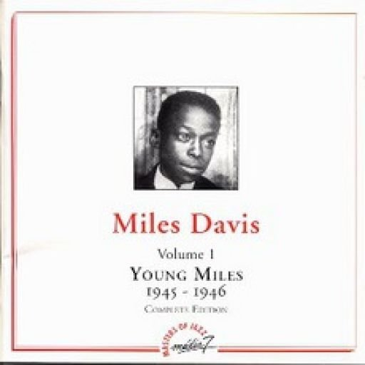 1945-1946 (1997) Miles Davis - Young Miles Vol.1 {MJCD 131}
