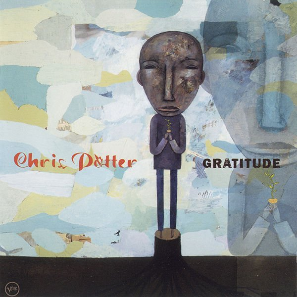 2001 Chris Potter - Gratitude