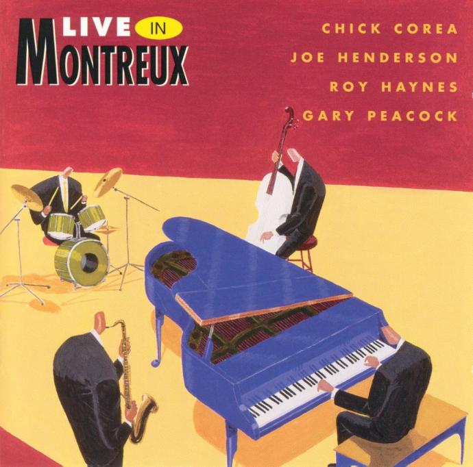 1981 (1994) Chick Corea, Roy Haynes, Joe Henderson, Gary Peacock - Live In Montreux