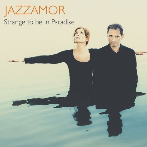 2017 Jazzamor - Strange to Be in Paradise {Blue Flame Records}