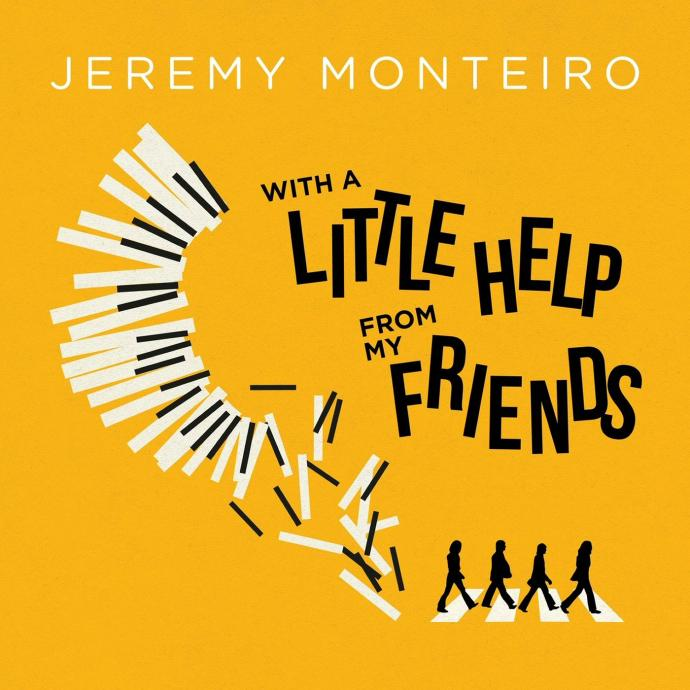 2017 Jeremy Monteiro - With A Little Help From My Friends {Jazznote}