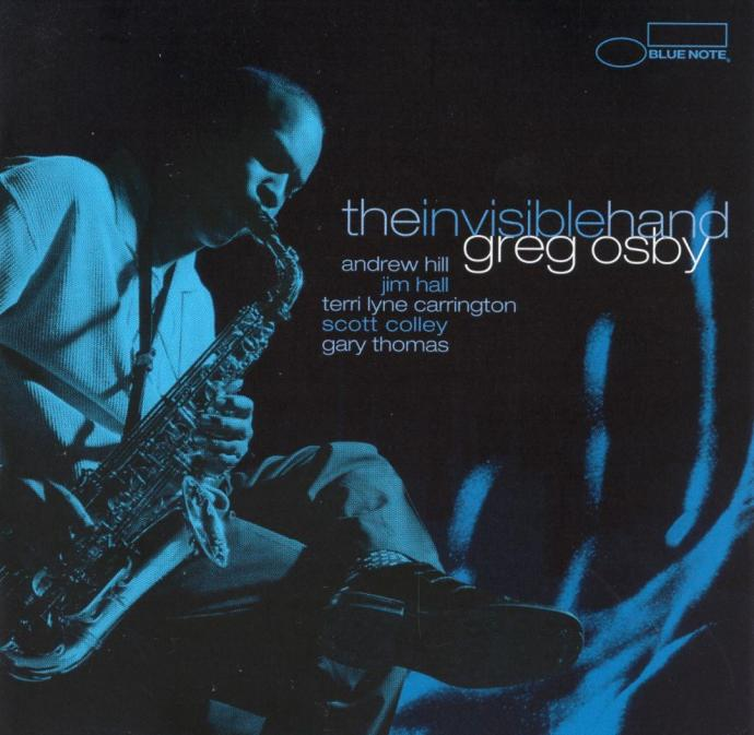 2000 Greg Osby - The Invisible Hand {Blue Note 7243 5 20134 2 5}