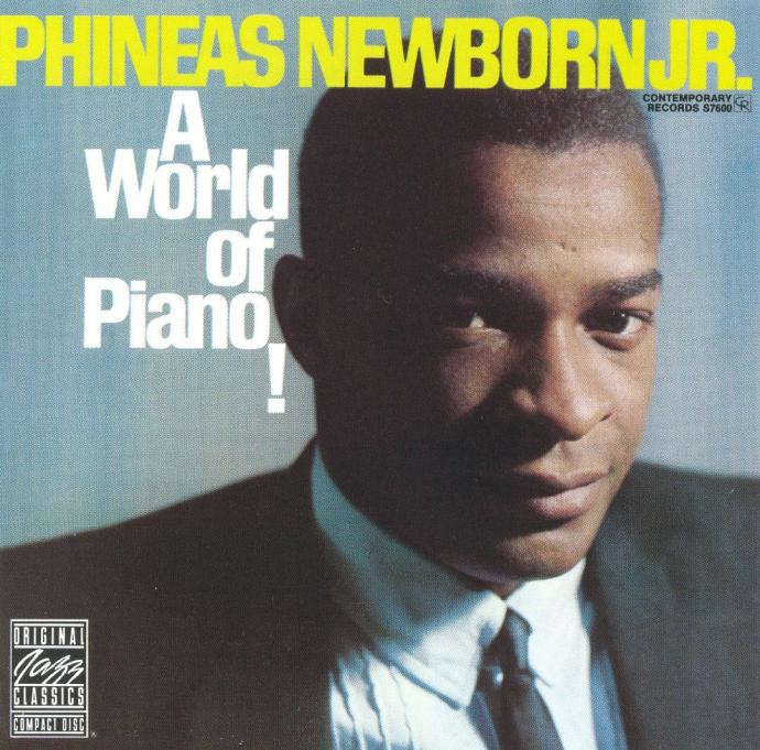 1962 (1991) Phineas Newborn, Jr. - A World of Piano {OJC OJCD-175-2 (S-7600)}