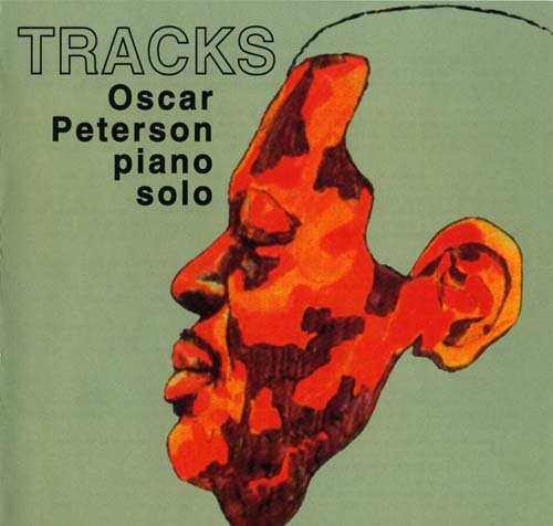 1971 (2001) Oscar Peterson - Tracks (Piano Solo) {MPS B0005401-02}
