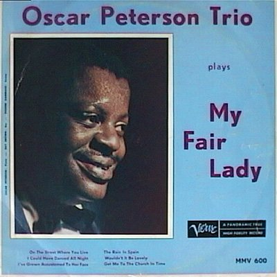 1958, 1960 (1994) Oscar Peterson Trio - Oscar Peterson Plays My Fair Lady & The Music from Fiorello! {Verve/Polygram 314 521 677-2}
