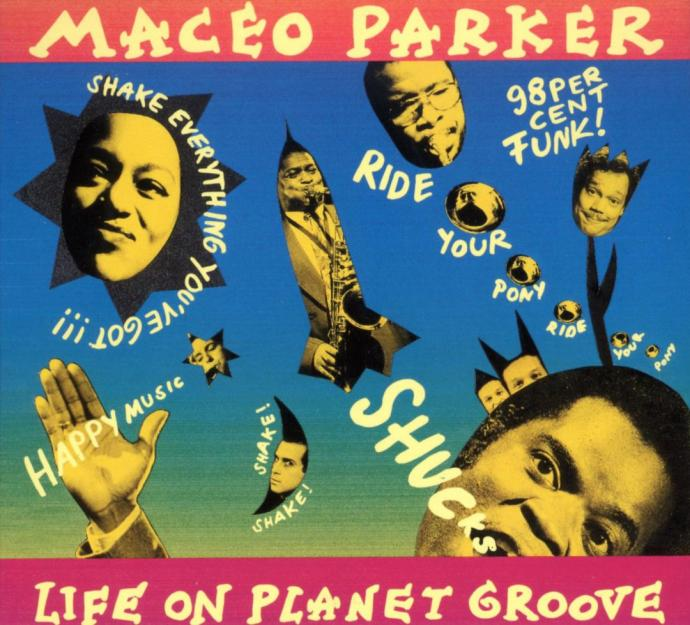 1992 Maceo Parker - Life On Planet Groove {Verve 314 517 197-2}
