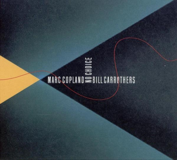 2006 Marc Copland & Bill Carrothers - No Choice {Minium 6128452}