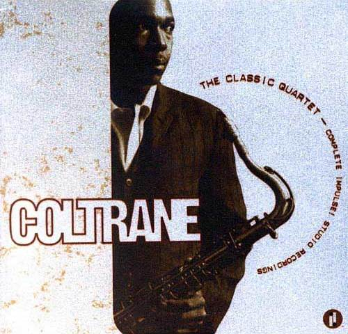 1961-1965 (1988) John Coltrane - The Classic Quartet: Complete Impulse! Studio Recordings (8CD) {Impulse! IMPD8-280}