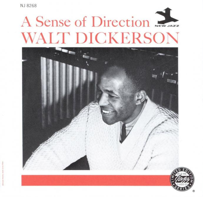 1961 (1992) Walt Dickerson - Sense Of Direction {New Jazz/OJC OJCCD-1794-2}