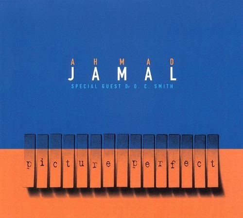 2001 Ahmad Jamal - Picture Perfect {Birdology 8573852682}