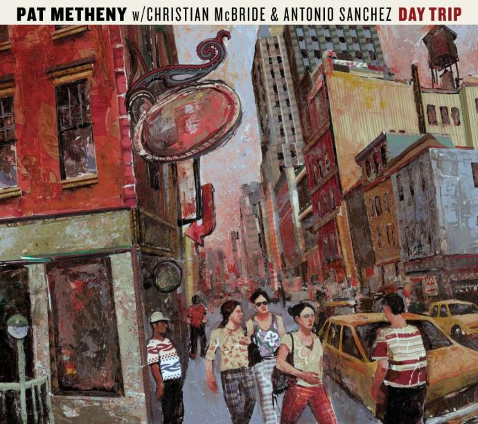 2008 Pat Metheny Trio - Day Trip {Nonesuch 376828-2}