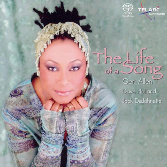 2004 Geri Allen - The Life of a Song {Telarc CD-83598}