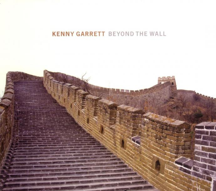 2006 Kenny Garrett - Beyond The Wall {Nonesuch 79933-2}