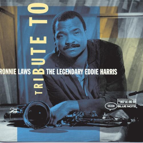 1997 Ronnie Laws - Tribute to Legendary Eddie Harris {Blue Note 55330}