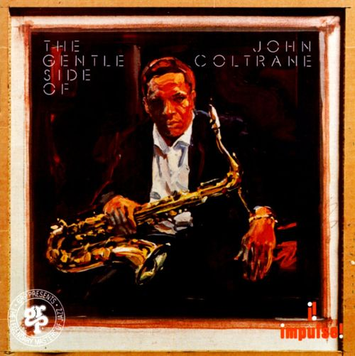 1975 (1991) John Coltrane - The Gentle Side Of John Coltrane {GRP GRD107}