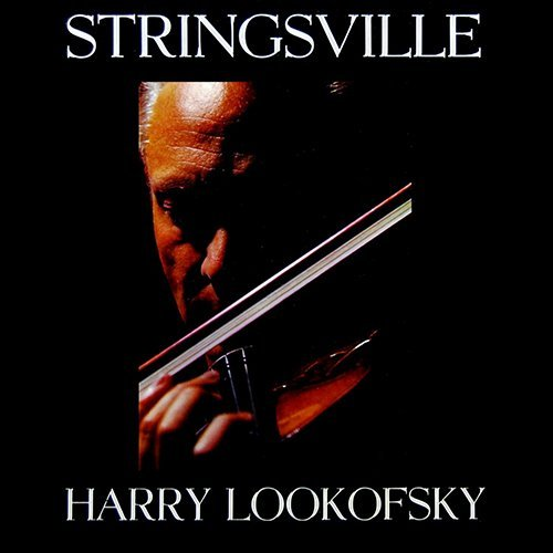 1959 (2006) Harry Lookofsky - Stringsville {Collectables COL-CD-7792}