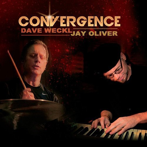 2014 Dave Weckl & Jay Oliver - Convergence {}