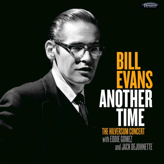 1968 (2017) Bill Evans - Another Time: The Hilversum Concert {Resonance HCD-2031}