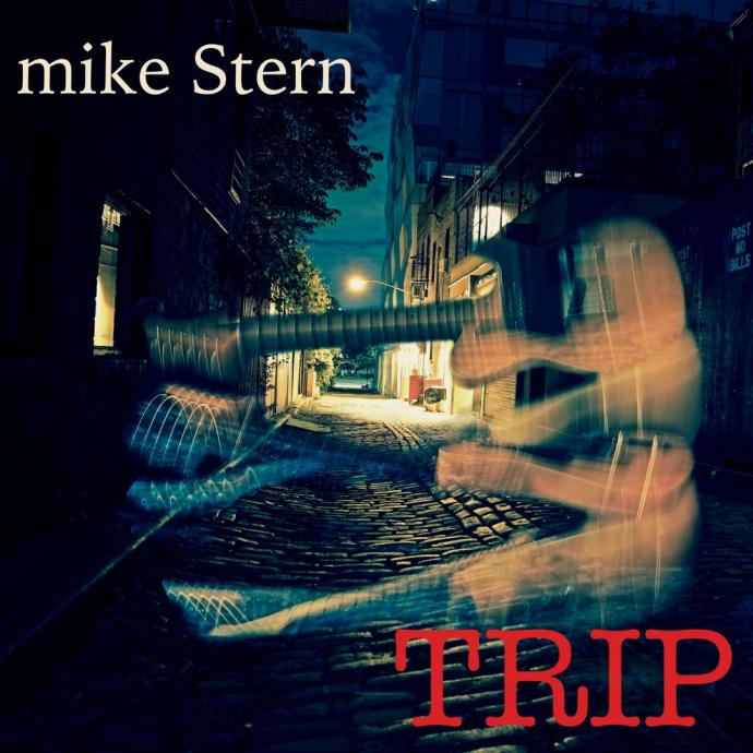 2017 Mike Stern - Trip {Heads Up HUI 00010}