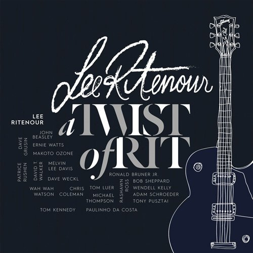 2015 Lee Ritenour - A Twist Of Rit {Condord UCCO-1158}