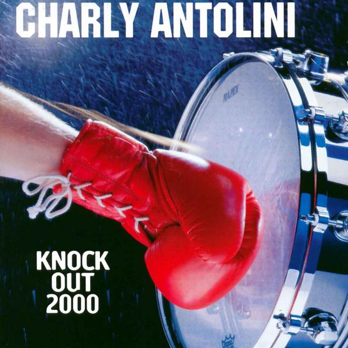 1999 Charly Antolini - Knock Out 2000 {in-akustik INAK 9053 CD}
