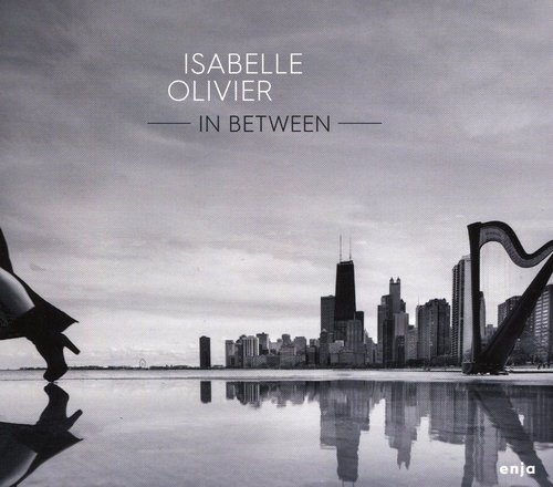 2017 Isabelle Olivier - In Between {Enja ENJ-9757} [CD]
