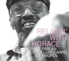 2004 Horace Parlan, Jesper Lundgaard, Ed Thigpen - Relaxin' with Horace {Stunt STUCD 04102} [CD]