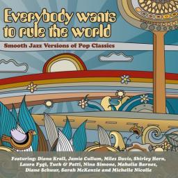 2013 VA - Everybody Wants to Rule the World: Smooth Jazz Versions of Pop Classics (2CD) [MP3, 320 kbps]