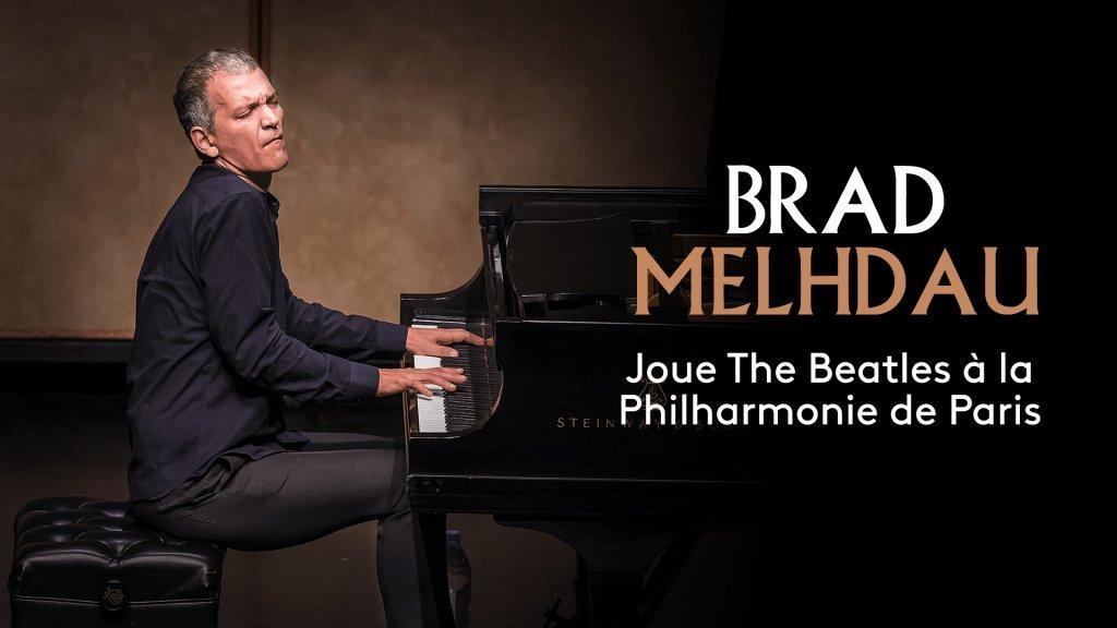 2020 Brad Mehldau - Plays The Beatles at Philharmonie de Paris [HDTV 1080i]